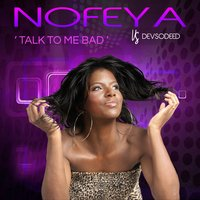 Talk to Me Bad — Nofeya & SoDeeD, Nofeya vs. SoDeeD
