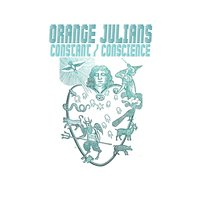 Constant, Conscience — Orange Julians