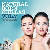 Natural Born Chillas, Vol. 7 — сборник