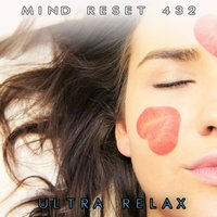 Ultra relax — Mind Relax 432