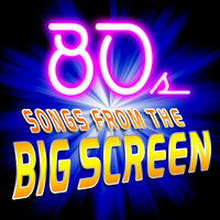 80s Songs from the Big Screen — Big Sounds Band
