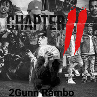 Chapter II — 2Gunn Rambo
