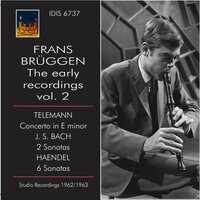 The Early Recordings, Vol. 2 — Frans Brüggen, Frans Vester, Jeanette van Wingerden, Anner Bylsma, The Chamber Orchestra of Amsterdam, Heinrich Haferland, Георг Филипп Телеман, Иоганн Себастьян Бах, Георг Фридрих Гендель