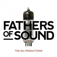Fathers of Sound - The 90S Productions — сборник