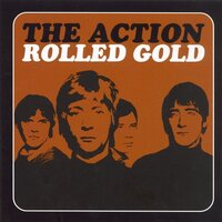 Rolled Gold — The Action