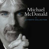 The Ultimate Collection — Michael McDonald
