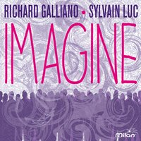 Imagine — Richard Galliano, Sylvain Luc