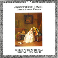 Handel: Italian Cantatas — Christopher Hogwood, The Academy of Ancient Music, David Thomas, Emma Kirkby, Susan Sheppard, Judith Nelson