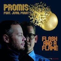 Flash and a Flame — Promis