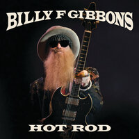 Hot Rod — Billy F Gibbons