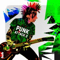 Punk Attack 2 — Bob Mitchell, Jez Pike, Jon Christian, Asher Alexander Pope