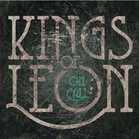 On Call — Kings of Leon