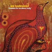 Requiem for an Almost Lady — Lee Hazlewood