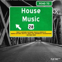 Road to House Music, Vol. 28 — сборник