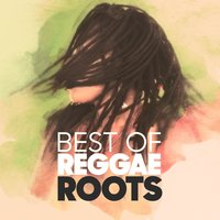 Best of Reggae Roots — сборник