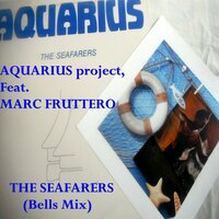 The Seafarers — Aquarius Project feat. Marc Fruttero, Marc Fruttero, Aquarius Project