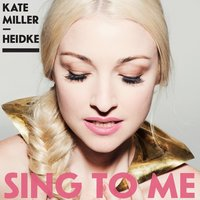 Sing to Me — Kate Miller-Heidke