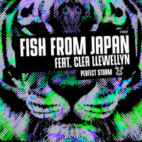 Perfect Storm — Fish From Japan, Clea Llewellyn