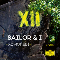 Komorebi — Sailor & I
