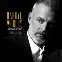 Second Wind: Latest and Greatest — Darryl Worley
