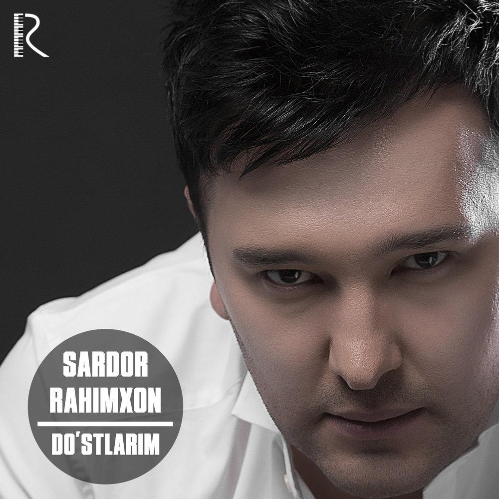 SARDOR RAHIMHON DOST MP3 СКАЧАТЬ БЕСПЛАТНО