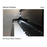 One Song a Week, Chapter 2 — Mathias Schabow