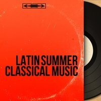 Latin Summer Classical Music — Мануэль де Фалья