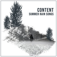 #15 Content Summer Rain Songs for Sleep and Relaxation — Nature Sounds for Sleep and Relaxation, Kings Of Nature, The Sleep Specialist