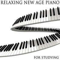 Relaxing New Age Piano Songs for Studying — Study Music & Classical Music Radio
