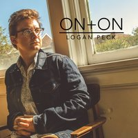 On And On — Logan Peck