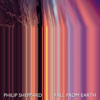 Fall From Earth — Philip Sheppard