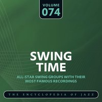 Swing Time - The Encyclopedia of Jazz, Vol. 74 — сборник