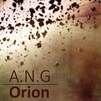 Orion — G.A.N., A.N.G
