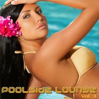 Poolside Lounge Vol. 3 — сборник