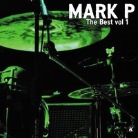 MARK P THE BEST VOL 1 — Mark P