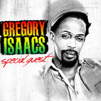 Special Guest — Gregory Isaacs
