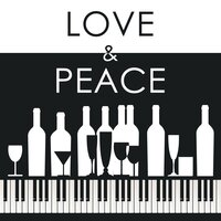 Love & Peace - Classical Piano Music — Relaxing Classical Piano Music & Instrumental Piano Music & Música Romántica del Piano