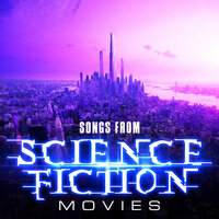 Songs from Science Fiction Movies — Soundtrack Wonder Band