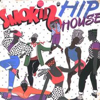 Smokin' Hip House — сборник