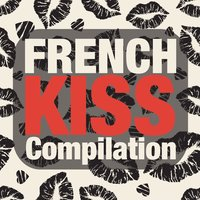 French Kiss (Compilation) — сборник