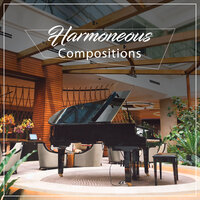 #18 Harmoneous Compositions — Pianoramix, London Piano Consort, RPM (Relaxing Piano Music)