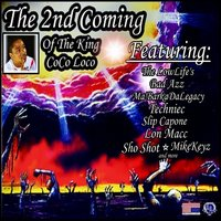 The 2nd Coming — King Coco Loco