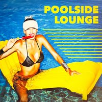 Poolside Lounge — Винченцо Беллини, Café Chillout Music Club, Ibiza Chill Out, Lounge Music Café