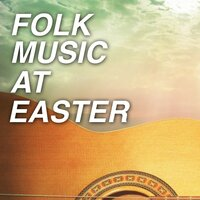 Folk Music At Easter — сборник