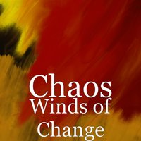Winds of Change — Chaos