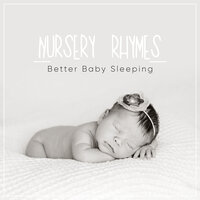 19 Relaxing Nursery Rhymes for Better Baby Sleeping Patterns — Bedtime for Baby, Baby Songs Academy, Baby Lullaby & Baby Lullaby, Baby Lullaby & Baby Lullaby, Baby Songs Academy, Bedtime for Baby