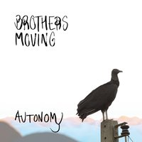 Autonomy — Brothers Moving