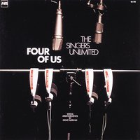 Four of Us — The Singers Unlimited