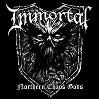 Northern Chaos Gods — Immortal