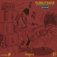 Fling It Back (Soca 2018 Trinidad and Tobago Carnival) — Precision Productions, R. City
